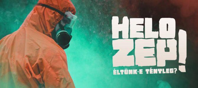 Helo Zep! – Éltünk-e tényleg?