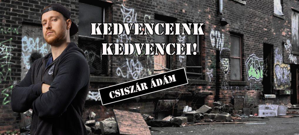 Kedvenceink kedvencei – Csiszár Ádám (Lovecrose)