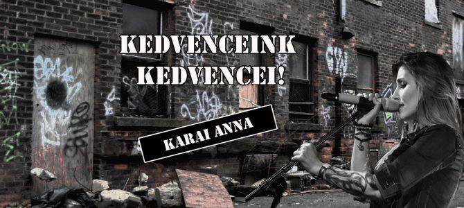 Kedvenceink kedvencei – Karai Anna (Lifehack)