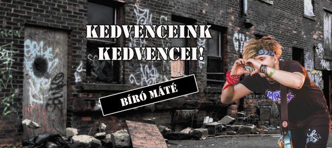 Kedvenceink kedvencei – Bíró Máté Mettyú (Helo Zep!)