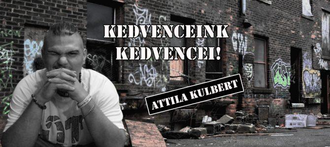 """Kedvenceink kedvencei –Kulbert Attila """"KisBikás"""" (Időutazó Rock Band)"""